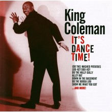 "KING COLEMAN ""IT'S DANCE TIME"" CD"