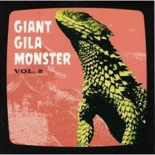 """GIANT GILA MONSTER VOLUME 2 7"""""""