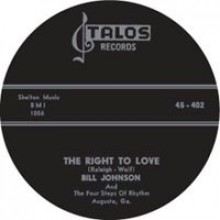 """Bill Johnson And The Four Steps Of Rhythm """"You Better Dig It/The Right To Love"""" 7"""""""