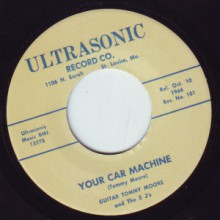 "Guitar Tommy Moore & The 5 J's ""Your Car Machine/I Ain't Botherin' Nobody"" 7"""