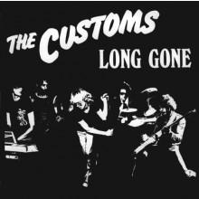 "CUSTOMS ""LONG GONE"" LP"