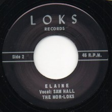 "MOR-LOKS ""ELAINE / THERE GOES LIFE"" 7"""