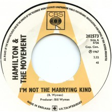 "HAMILTON & THE MOVEMENT ""I'M NOT THE MARRYING KIND/My Love Belongs To You"" 7"""