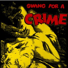 SWING FOR A CRIME LP