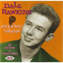 "DALE HAWKINS ""ROCK'N'ROLL TORNADO"" cd"