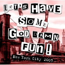 LET'S HAVE SOME GOD DAMN FUN! CD