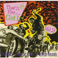 THAT'LL FLAT GIT IT Volume TWO: Decca Records