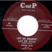"Piano Slim & His Rockin' Four ""Lot Of Shakin', Lot Of Jivin'/Key Jammer"" 7"""
