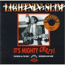 "LIGHTNIN' SLIM ""IT'S MIGHTY CRAZY"" cd"