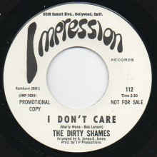 "DIRTY SHAMES ""I DON'T CARE / MAKIN' LOVE"" 7"""