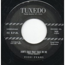 "VICKI EVANS ""Don't Talk That Talk To Me / Speed My Man Home"" 7"""