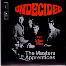 "MASTERS APPRENTICES ""Undecided / Wars Or Hands Of Time"" 7"""