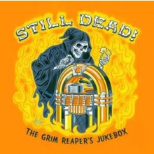 STILL DEAD - THE GRIM REAPERS JUKEBOX CD