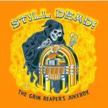 STILL DEAD - THE GRIM REAPERS JUKEBOX CD