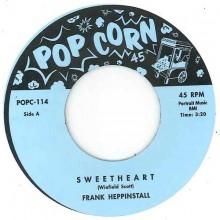 "FRANK HEPPINSTALL / LONNIE SATTIN ""SWEETHEART"" 7"""