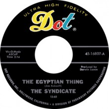 "SYNDICATE ""THE EGYPTIAN THING/SHE HAUNTS YOU"" 7"""