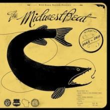 "MIDWEST BEAT ""SINGLES 2005/2011"" LP"