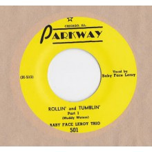 "BABY FACE LEROY ""ROLLIN' AND TUMBLIN'"" 7"""