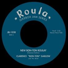 """Clarence """"Bon-Ton"""" Garlow """"New Bon-Ton Roulay/Bon Ton Roulay"""" 7"""""""