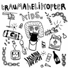 "TRAUMAHELIKOPTER ""Kids/ Bad Day"" 7"""