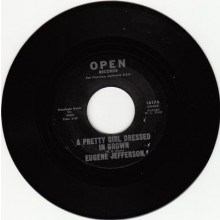 "EUGENE JEFFERSON ""A PRETTY GIRL DRESSED IN BROWN/High Pressure Blues"" 7"""