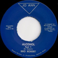 "BRO ROBERT ""ALCOHOL PARTS 1 & 2"" 7"""