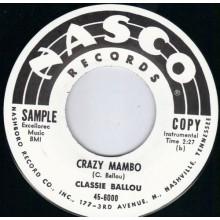 "Classie Ballou ""Hey! Pardner / Crazy Mambo"" 7"""