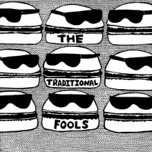 "TRADITIONAL FOOLS ""S/T"" LP"