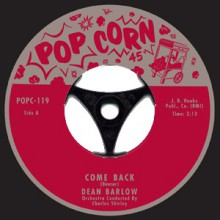 "DEAN BARLOW / CAROLE BENNET ""Come Back/ He's Coming Home"" 7"""
