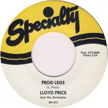 "LLOYD PRICE ""FROG LEGS"" 7"""