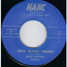 "Mojo Watson ""Love Blood Hound/Look-A-There"" 7"""