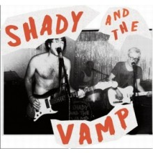 "SHADY & THE VAMP ""BOLOGNA"" 7"""