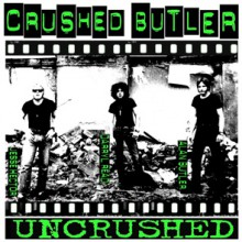 "CRUSHED BUTLER ""Uncrushed"" 10"""