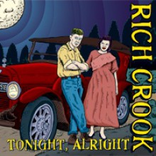 "RICH CROOK ""TONIGHT, ALRIGHT"" 7"""