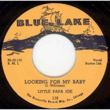 "LITTLE PAPA JOE ""LOOKING FOR MY BABY/Easy Lovin"" 7"""