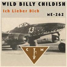 """BILLY CHILDISH & CTMF """"Ich Lieber Dich / ME-292"""" 7"""""""