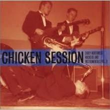 CHICKEN SESSION - Early NorthWest Rockers & Instrumentals Volume 2 LP