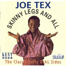 "JOE TEX ""SKINNY LEGS AND ALL"" CD"