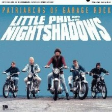 "LITTLE PHIL & THE NIGHTSHADOWS ""PATRIARCHS OF GARAGE ROCK"" CD"