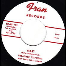"PREACHER STEPHENS ""MARY / UNEMPLOYMENT BLUES"" 7"""