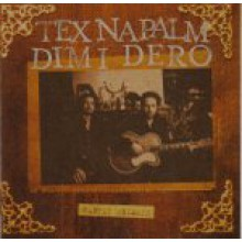 "TEX NAPALM & DIMI DERO ""Party Animals"" LP"