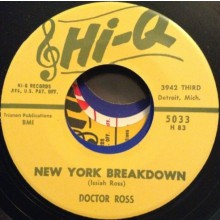 "DOCTOR ROSS ""CALL THE DOCTOR/NEW YORK BREAKDOWN"" 7"""