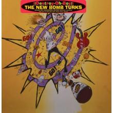 "NEW BOMB TURKS ""DESTROY-OH-BOY"" Gatefold LP"