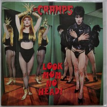 "CRAMPS ""Look Mom No Head"" LP"