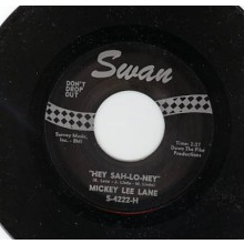 "MICKEY LEE LANE ""HEY SAH- LO-NEY"" / WES DAKUS ""SOUR BISCUITS"" 7"""