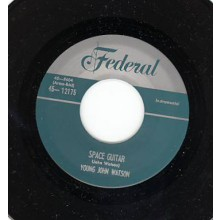"FRED CLARK ""GROUND HOG SNOOPER"" / YOUNG JOHN WATSON ""SPACE GUITAR"" 7"""