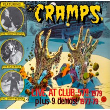 "CRAMPS ""LIVE AT CLUB 57 1979 (Plus 9 Demos! 1977-79)"" CD"