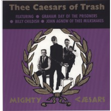 "MIGHTY CAESARS ""Thee Caesars Of Trash"" LP"