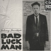 "DELANEY DAVIDSON ""BAD LUCK MAN"" LP+CD"
