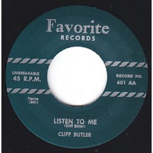 "CLIFF BUTLER ""LISTEN TO ME/YOU NAME IT"" 7"""